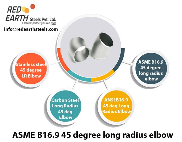ASME B 16.9 Buttweld 45° Long Radius Elbow